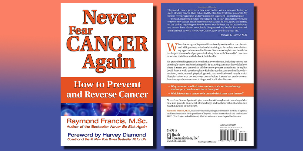 Never Fear Cancer Again